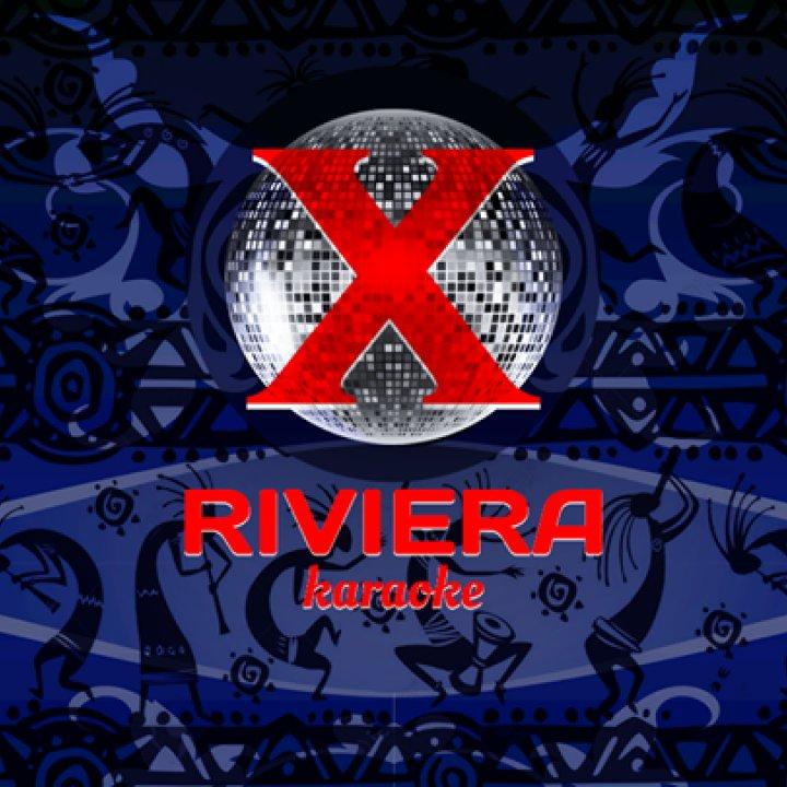Karaoke • X • Riviera