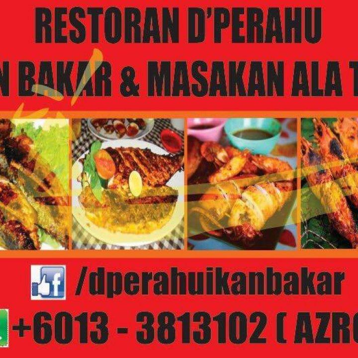 Restoran D'Perahu Ikan Bakar & Masakan Ala Thai .Bandar Rawang